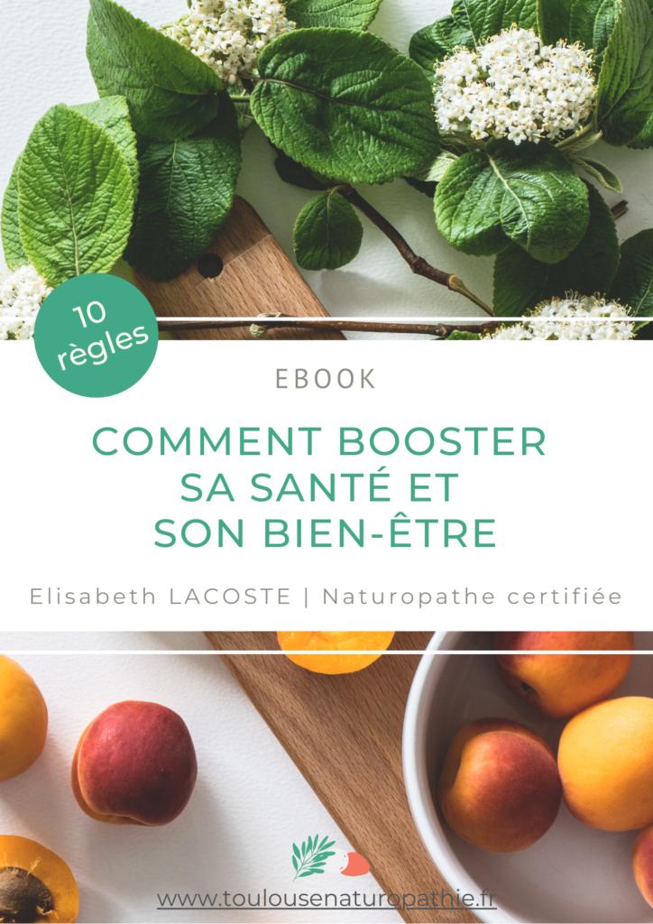 ebook - les 10 règles pour booster sa santé et son bien-être
